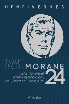 Tout Bob Morane/24 (French, Paperback): Henri Vernes