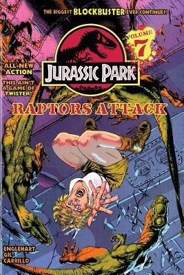 Jurassic Park Vol. 7 - Raptors Attack! (Hardcover): Steve Englehart