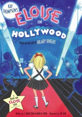 Eloise In Hollywood (Hardcover, Library binding): Kay Thompson