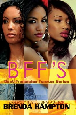 Bff's - Best Frenemies Forever Series (Electronic book text): Brenda Hampton