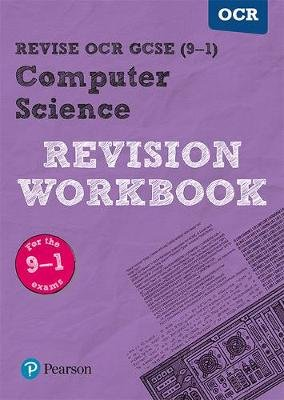 Revise OCR GCSE (9-1) Computer Science Revision Workbook - for the 9-1 exams (Paperback): David Waller
