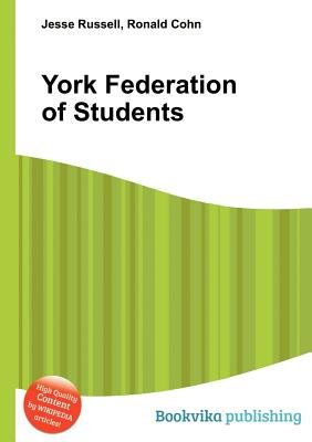 York Federation of Students (Paperback): Jesse Russell, Ronald Cohn