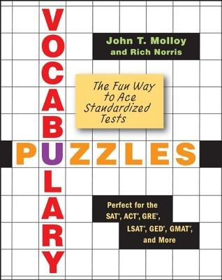 Vocabulary Puzzles - The Fun Way to Ace Standardized Tests (Electronic book text): John T. Molloy, Rich Norris