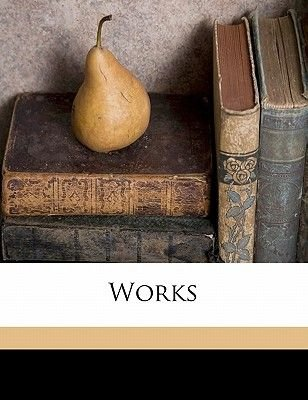 Works Volume Series 2, No. 9 (Paperback): Society Hakluyt Society, Hakluyt Society