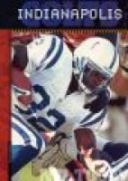 The History of the Indianapolis Colts (Hardcover, Library binding): Brian Hawkes