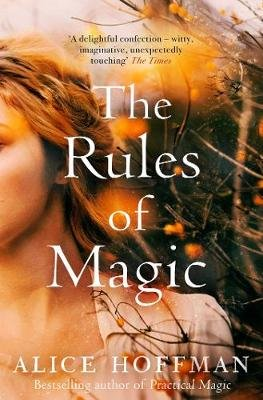 The Rules of Magic (Paperback, Export): Alice Hoffman