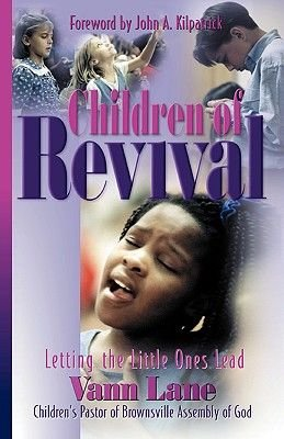 Children of Revival - Letting the Little Ones Lead (Paperback): Vann Lane