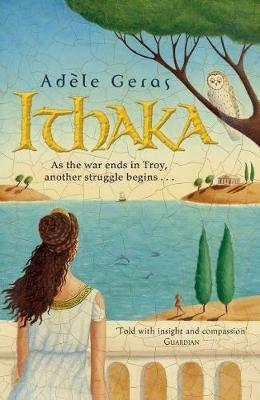 Ithaka (Paperback, New ed): Adele Geras