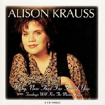 Alison Krauss & Union Station - Now That I've Found You (A Collection) (CD): Alison Krauss & Union Station