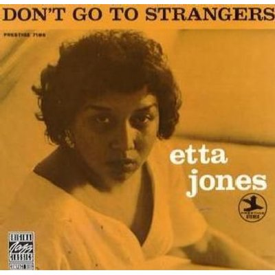 Etta Jones - Don't Go To Strangers (CD): Etta Jones