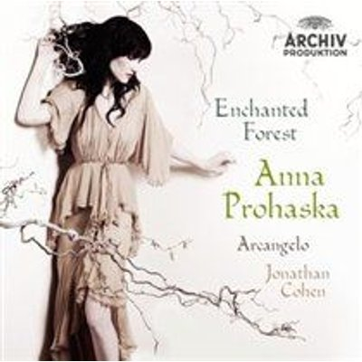 Various Artists - Anna Prohaska: Enchanted Forest (CD): Anna Prohaska, Jonathan Cohen, Arcangelo, Antonio Vivaldi, George...
