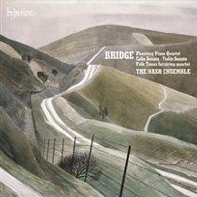 The Nash Ensemble - Bridge: Phantasy Piano Quartet/Cello Sonata/Violin Sonata/... (CD): Frank Bridge, The Nash Ensemble