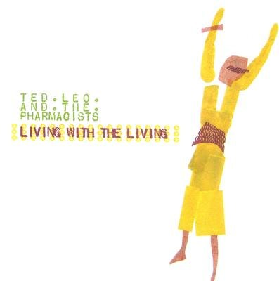 Ted And The Pha Leo - Living With The Living CD (2007) (CD): Ted And The Pha Leo