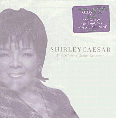 Shirley Caesar - Definitive Gospel Collection (CD): Shirley Caesar