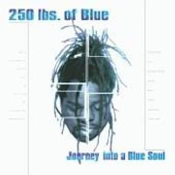 250lbs of Blue - Journey Into A Blue Soul (CD): Various Artists