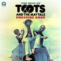 Pressure Drop (The Best of Toots and the Maytals) (CD): Toots And The Maytals