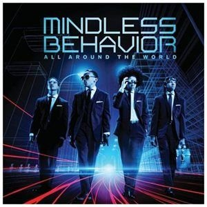 Mindless Behavior - All Around The World CD (2013) (CD): Mindless Behavior