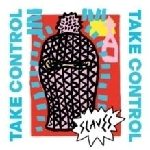 "Slaves - Take Control/We Are the England (Vinyl record, 7"" Single): Slaves"