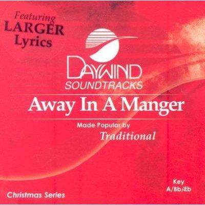 Daywind Trax - Away in a Manger (CD): Daywind Trax