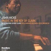 John Hicks - Music in the Key of Clark (CD): John Hicks