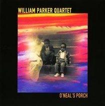 William Parker Quartet - O'neal's Torch (CD): William Parker Quartet
