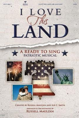 I Love This Land Split Track Accompaniment CD (Ready to Sing) (CD): Russell Mauldin