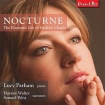Various Artists - Nocturne: The Romantic Life of Frederic Chopin (CD): Frederic Chopin, Lucy Parham, Harriet Walter, Samuel West