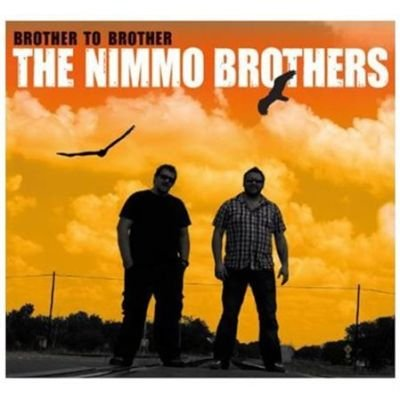 Nimmo Brothers - Brother To Brother CD (2012) (CD): Nimmo Brothers