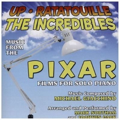 Various Artists - Up/Ratatouille/The Incredibles (Music from the Pixar Films for Solo Piano) (CD): Michael Giacchino, Mark...