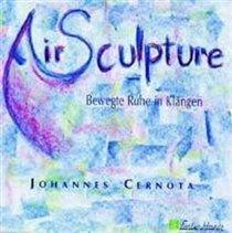 Johannes Cernota - Airsculpture (CD): Johannes Cernota