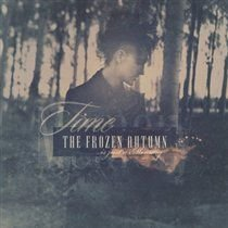 The Frozen Autumn - Time Is Just a Memory (Vinyl record): The Frozen Autumn