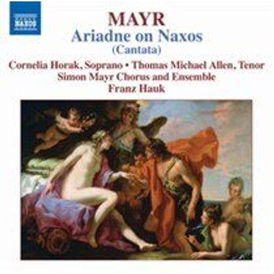 Various Artists - Mayr: Ariadne Auf Naxos (CD): Simon Mayr, Franz  Hauk, Cornelia Horak, Thomas Michael Allen, Simon Mayr...