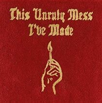 Macklemore & Ryan Lewis - This Unruly Mess I've Made (CD): Macklemore & Ryan Lewis