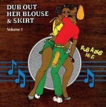 The Revolutionaries - Dub Out Her Blouse & Skirt (CD): The Revolutionaries