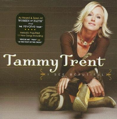 Tammy Trent - I See Beautiful (CD): Tammy Trent