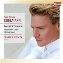 Various Artists - Robert Schumann: Ausgewählte Lieder (CD): Robert Schumann, Paul Armin Edelmann, Charles Spencer