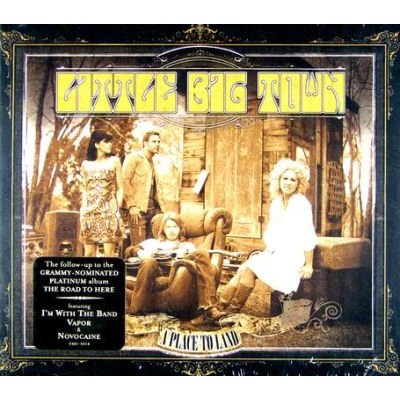 Little Big Town - A Place to Land (CD): Little Big Town