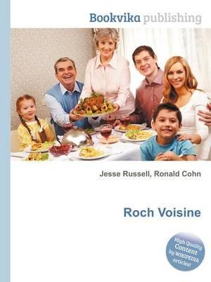 Roch Voisine (Paperback): Jesse Russell, Ronald Cohn