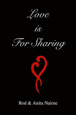 Love is for Sharing (Paperback): Rod Nairne, Anita Nairne