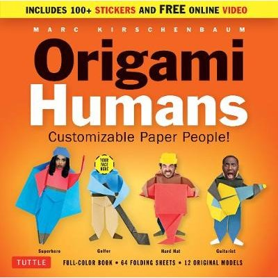 Origami Humans Kit - Customizable Paper People! (Kit): Marc Kirchenbaum
