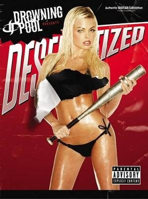 Drowning Pool -- Desensitized - Authentic Guitar Tab (Paperback): Drowning Pool