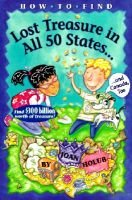 How to Find Lost Treasure in All Fifty States (Hardcover, Turtleback School & Library ed.): Joan Holub