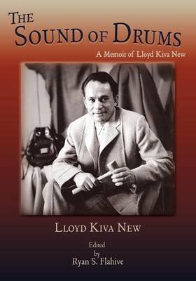The Sound of Drums (Paperback): Lloyd Kiva New