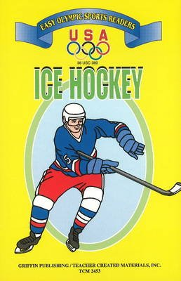 Ice Hockey (Paperback, illustrated edition): United States Olympic Committee