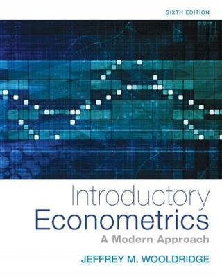 Introductory Econometrics - A Modern Approach (Hardcover, 6th edition): Jeffrey Wooldridge