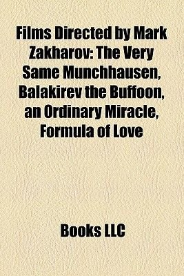 Films Directed by Mark Zakharov (Study Guide) - The Very