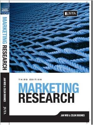 Marketing Research (Paperback, 3rd edition): Jan Wiid, Colin Diggines