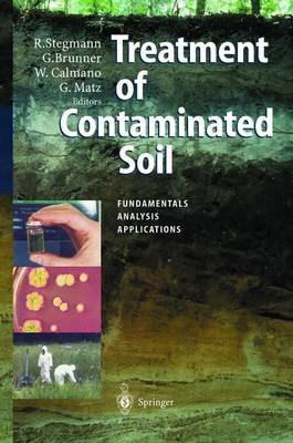 Treatment of Contaminated Soil - Fundamentals, Analysis, Applications (Paperback, Softcover reprint of hardcover 1st ed. 2001):...