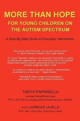 More Than Hope - For Young Children on the Autism Spectrum  (Paperback): Tanya Paparella, Laurence Lavelle
