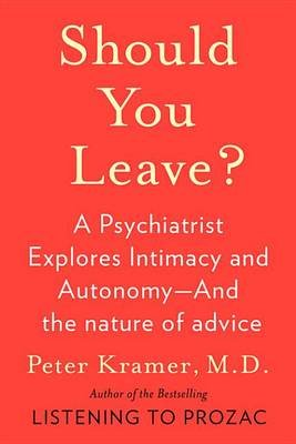 Should You Leave? (Electronic book text): Peter D. Kramer